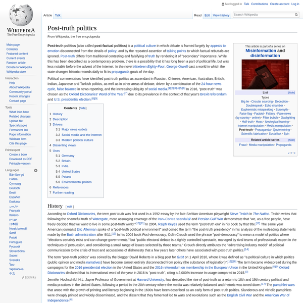 Political commentators have identified post-truth politics as ascendant in Russian, Chinese, American, Australian, British, Indian, Japanese and Turkish politics, as well as in other areas of debate, driven by a combination of the 24-hour news cycle, false balance in news reporting, and the increasing ubiquity of social media.