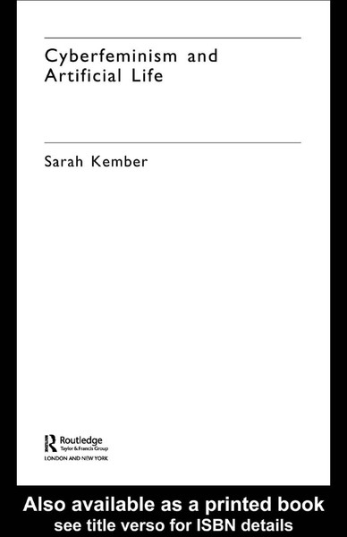 Cyberfeminism-and-Artificial-Life-Sarah-Kember.pdf