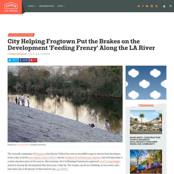 The riverside community of Frogtown (aka Elysian Valley) has seen an incredible surge in interest from developers in the wake of all the new interest in the LA River and the imminent $1-billion...