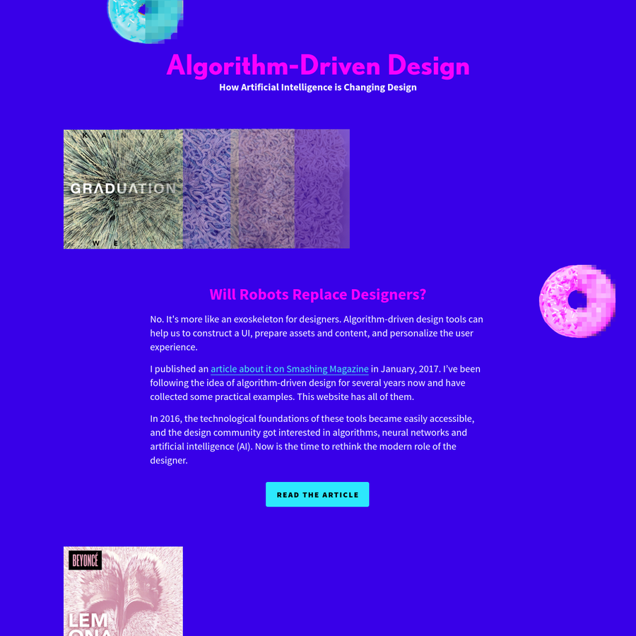 Will Robots Replace Designers? No. It's more like an exoskeleton for designers. Algorithm-driven design tools can help us to construct a UI, prepare assets and content, and personalize the user experience.