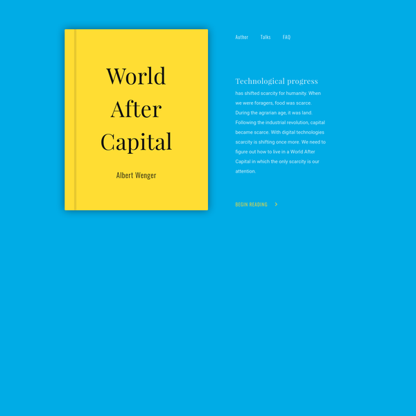 Humans have dreamed of a world of plenty in which nobody needs to work. Find out more about Albert Wenger's new book: World After Capital.