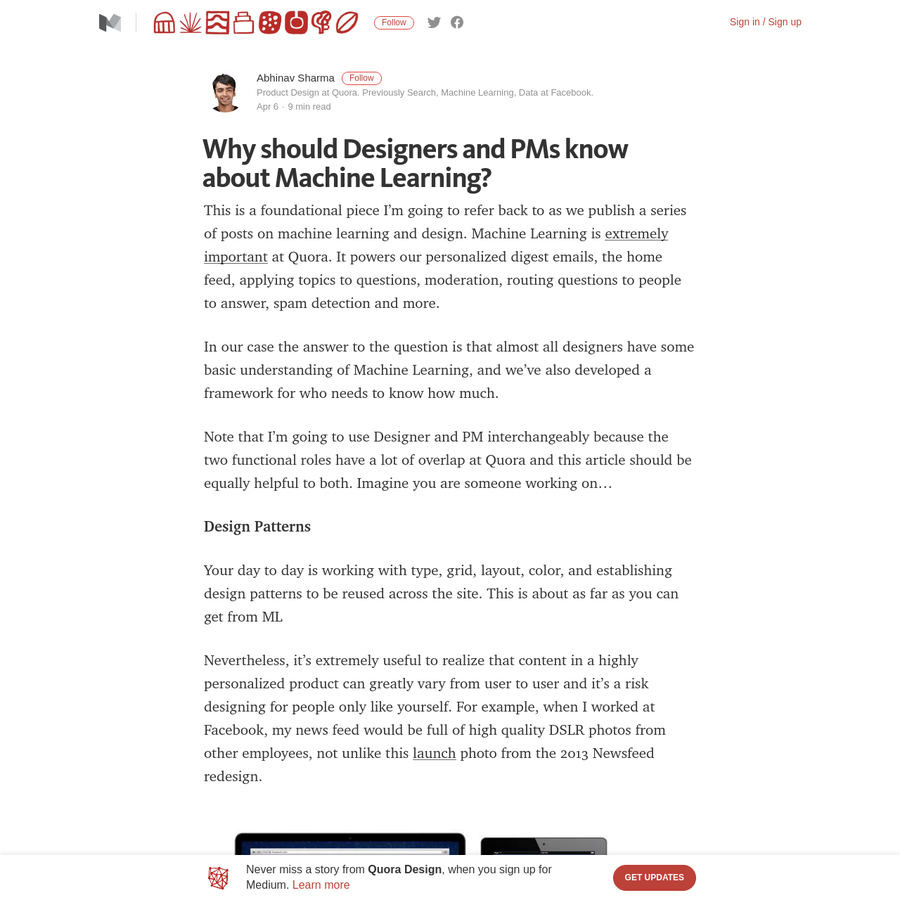 This is a foundational piece I'm going to refer back to as we publish a series of posts on machine learning and design. Machine Learning is extremely important at Quora. It powers our personalized digest emails, the home feed, applying topics to questions, moderation, routing questions to people to answer, spam detection and more.