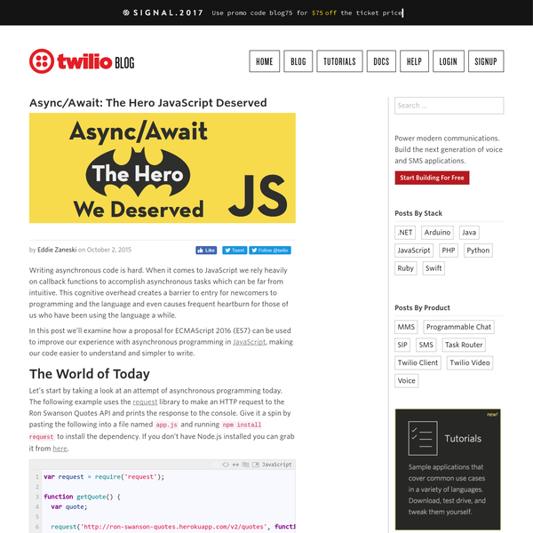 Writing asynchronous code is hard. When it comes to JavaScript we rely heavily on callback functions to accomplish asynchronous tasks which can be far from intuitive. This cognitive overhead creates a barrier to entry for newcomers to programming and the language and even causes frequent heartburn for those of us who have been using the language a while.