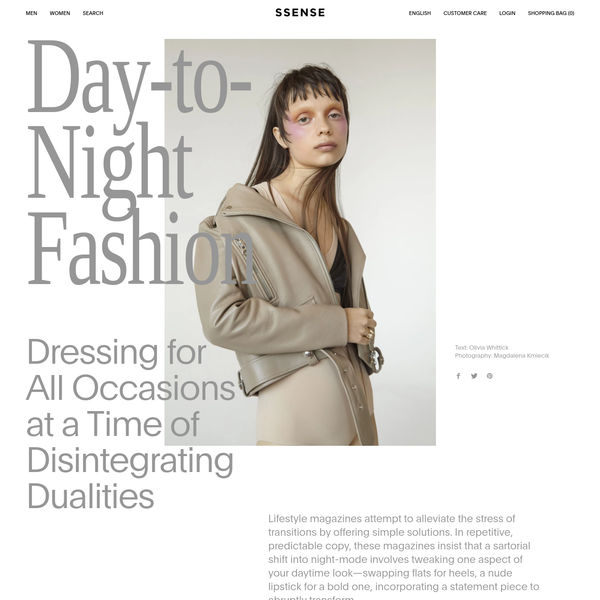 Text: Olivia WhittickPhotography: Magdalena Kmiecik Lifestyle magazines attempt to alleviate the stress of transitions by offering simple solutions. In repetitive, predictable copy, these magazines insist that a sartorial shift into night-mode involves tweaking one aspect of your daytime look-swapping flats for heels, a nude lipstick for a bold one, incorporating a statement piece to abruptly transform.