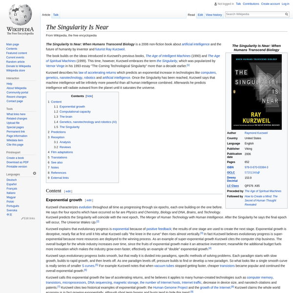 """The book builds on the ideas introduced in Kurzweil's previous books, The Age of Intelligent Machines (1990) and The Age of Spiritual Machines (1999). This time, however, Kurzweil embraces the term the Singularity , which was popularized by Vernor Vinge in his 1993 essay """"The Coming Technological Singularity"""" more than a decade earlier."""
