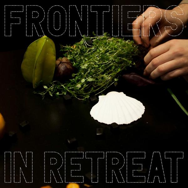 Frontiers in Retreat