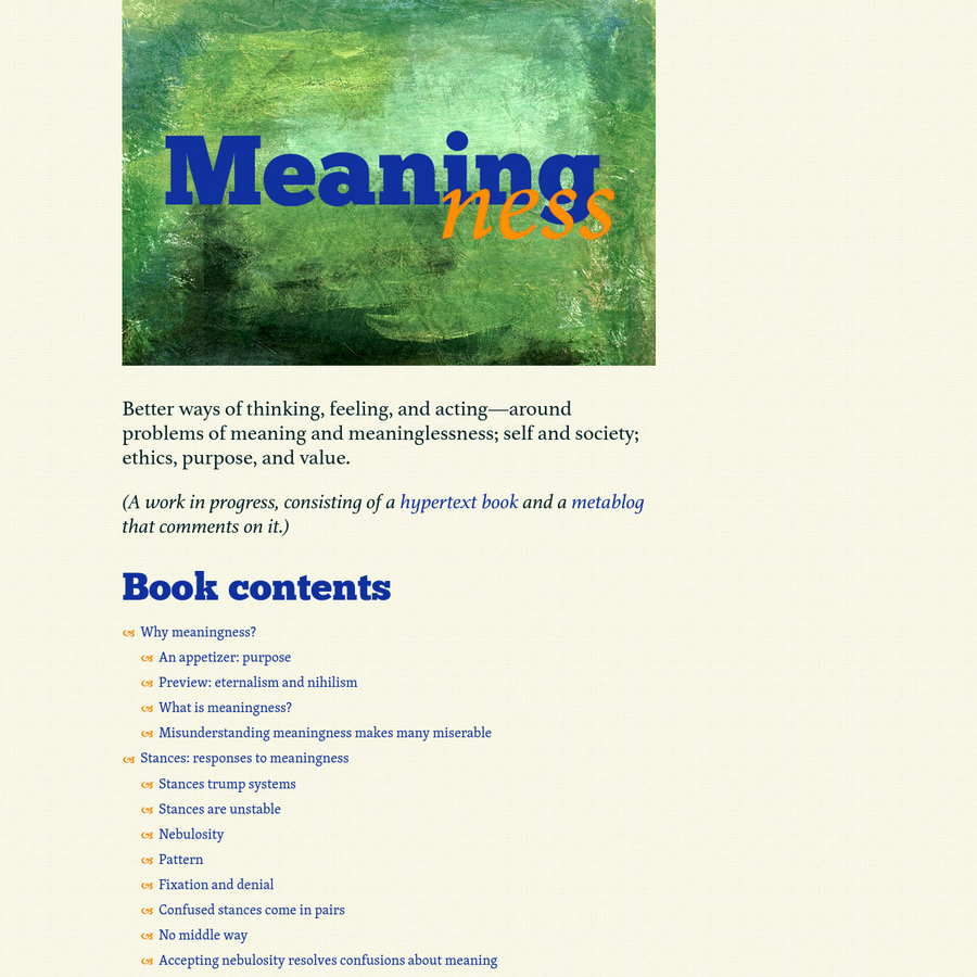 Better ways of thinking, feeling, and acting-around problems of meaning: self, society, ethics, purpose, and value