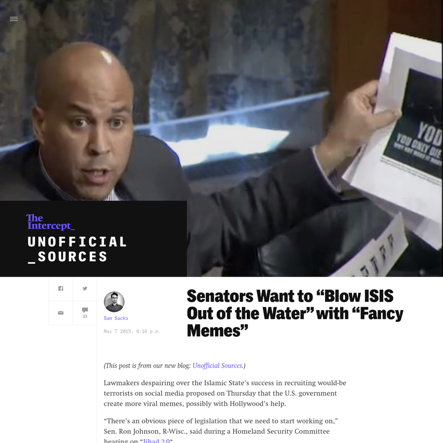 """Lawmakers despairing over the Islamic State's success in recruiting would-be terrorists on social media proposed on Thursday that the U.S. government create more viral memes, possibly with Hollywood's help. """"There's an obvious piece of legislation that we need to start working on,"""" Sen."""