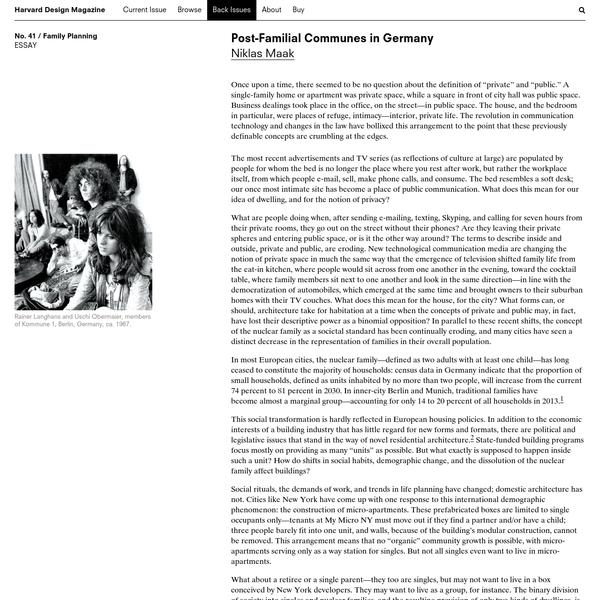 Harvard Design Magazine: Post-Familial Communes in Germany