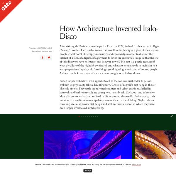 How Architecture Invented Italo-Disco - 032c Workshop