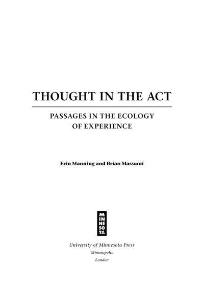 Manning-and-Massumi_Thought-in-the-act-passage-in-the-ecology.pdf