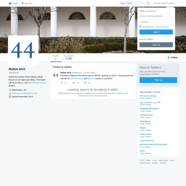 The latest Tweets and replies from Relive 44 (@Relive44). Relive the tweets of the Obama White House on an eight year delay. First tweet will be on May 1, 2017! A @feeltraincoop project. Washington, DC