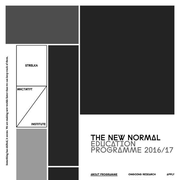 The New Normal - Strelka Institute's education programme 2016/17