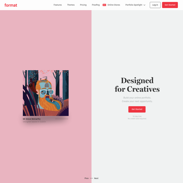 Few can do what you do. Showcase your art, photography, design, illustration, or creative work with a timeless, ever-evolving and adapting online portfolio.