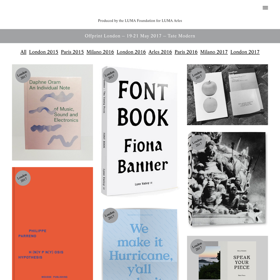 Offprint - platform supporting independent publishers in art, architecture, design, humanities and visual cultures London, Paris, Arles, Amsterdam