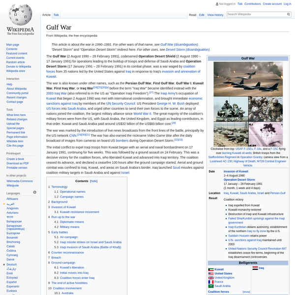 """The war is also known under other names, such as the Persian Gulf War, First Gulf War, Gulf War I, Kuwait War, First Iraq War, or Iraq War before the term """"Iraq War"""" became identified instead with the 2003 Iraq War (also referred to in the US as """"Operation Iraqi Freedom"""")."""