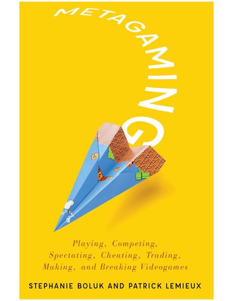Metagaming_Playing_Competing_-_Stephanie_Boluk.pdf